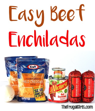 Easy Beef Enchiladas Recipe at TheFrugalGirls.com