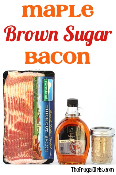 Maple Syrup Brown Sugar Bacon at TheFrugalGirls.com
