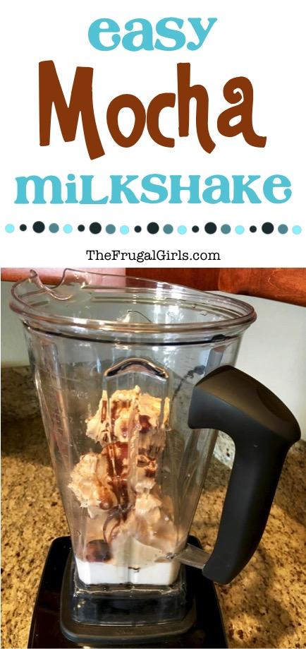 Easy Mocha Milk Shake Recipe from TheFrugalGirls.com