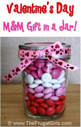 Gifts in a Jar for Valentine's Day from TheFrugalGirls.com