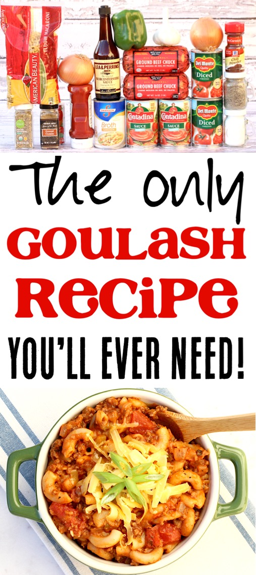 Goulash Recipes Easy Gound Beef One Pot American Goulash Recipe