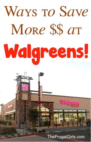9 Easy Walgreens Tips to Save More Money