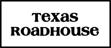 Texas Roadhouse Hacks