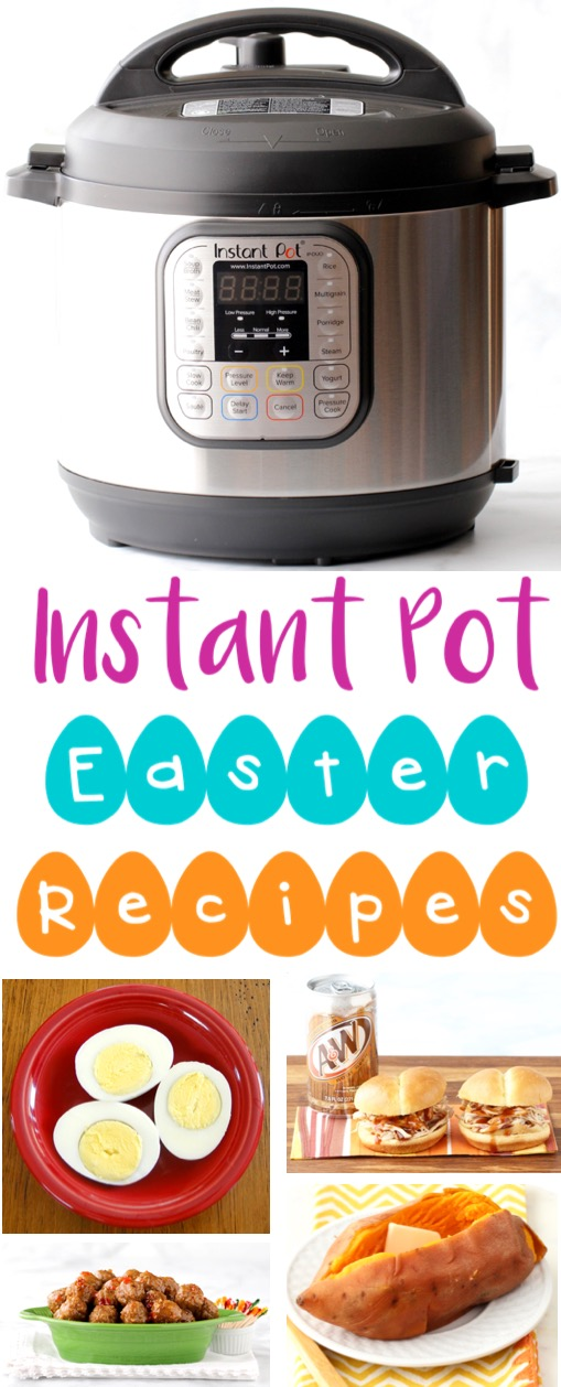 Instant Pot Recipes Easy Easter Pressure Cooker Recipes for Beginners to Pros Appetizers Eggs Dinners and Sides