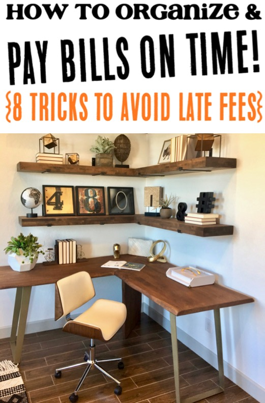 Pay Bills Organizer Ideas - Simple Tricks to Avoid Late Fees