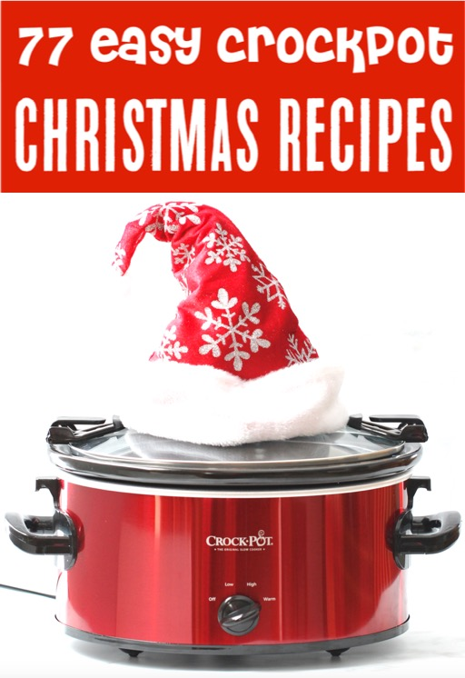 Crockpot Recipes Easy Christmas Dinners, Sides, Appetizers and Desserts for your Holidays