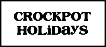 Crockpot Holidays