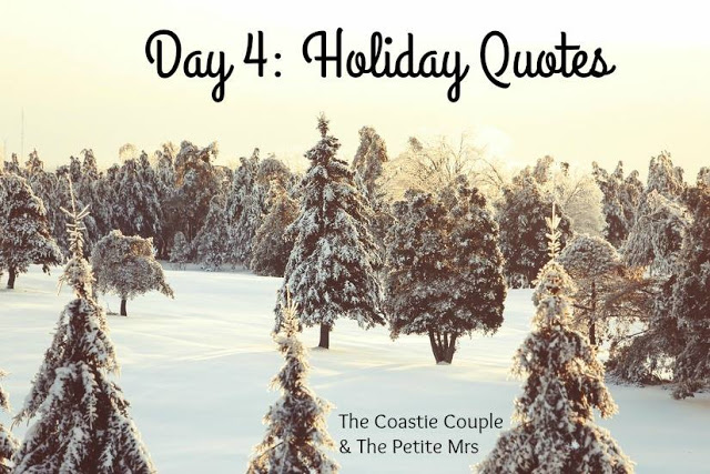 Day 4: Holiday Quotes