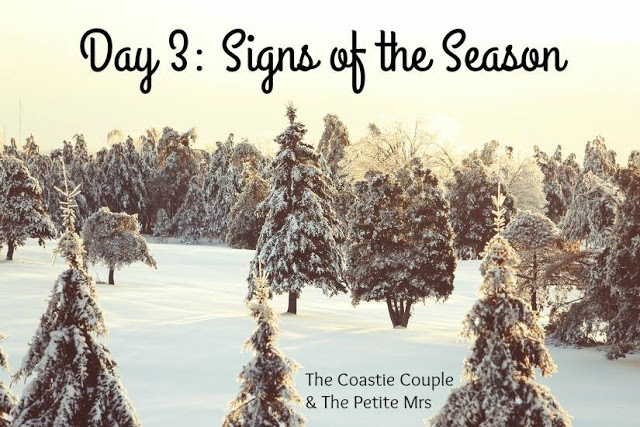 12 Days of Blogmas: Day 3 Signs of the Season