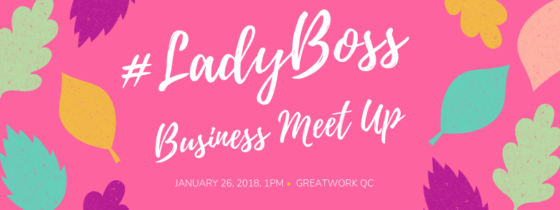 #LadyBoss Business Meet Up