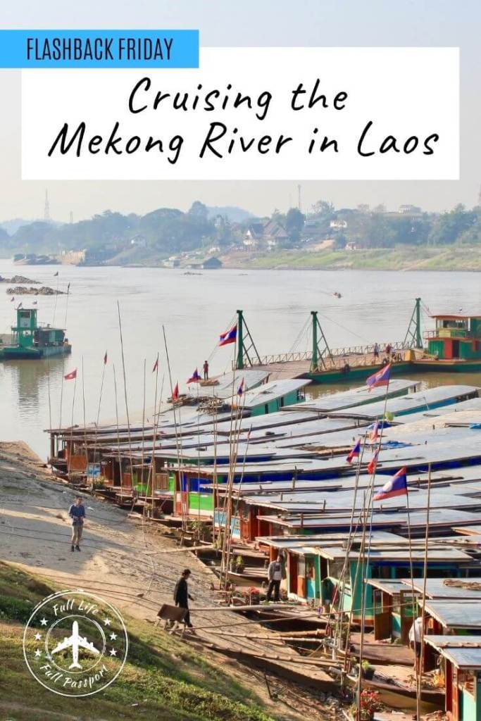 """The """"slow boat"""" Mekong River cruise in Laos is a backpacker rite of passage in Southeast Asia. Check out our two-day journey down the Mekong!"""
