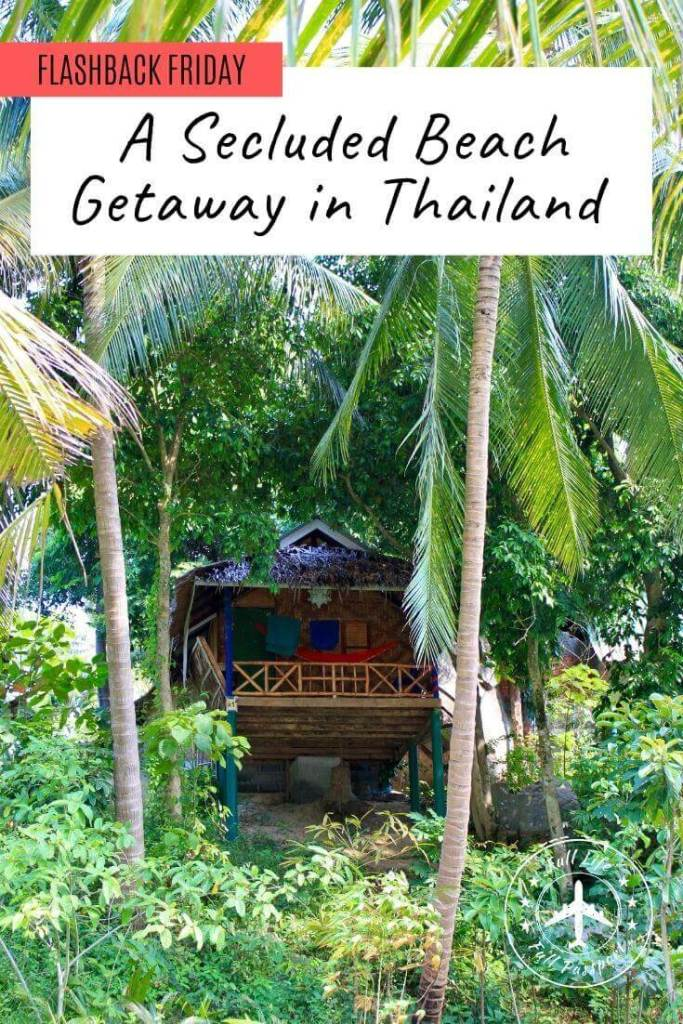 One of my places in Southeast Asia was a secluded beach in Thailand. It was a perfect, peaceful getaway on an island famous for wild parties.