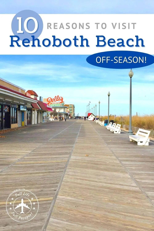 10 Reasons Why You Should Visit Rehoboth Beach Off-Season