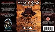 Heavy Seas Plank I