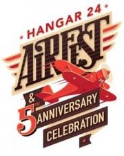 Hangar 24 - 5th Anniversary Airfest