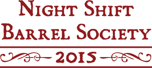 Night Shift 2015 Barrel Society