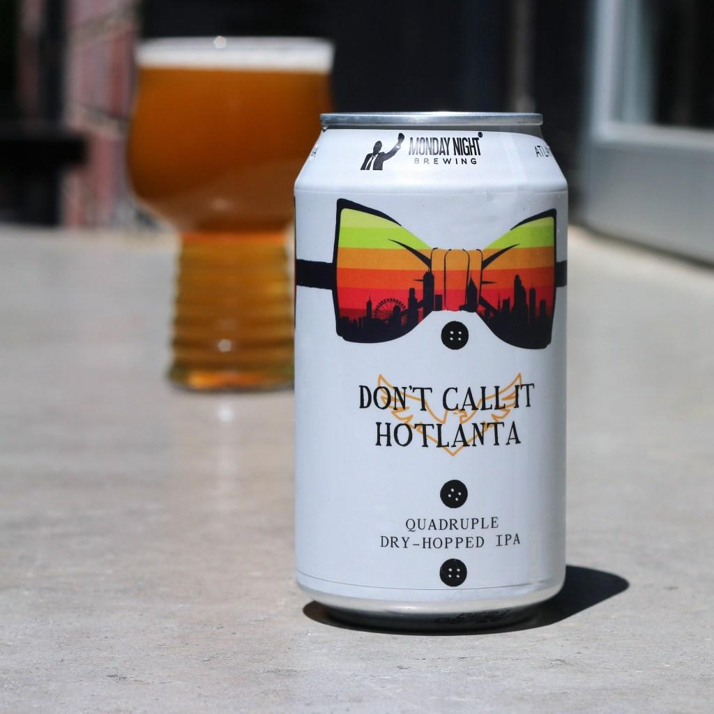 Monday Night Brewing - Don't Call It Hotlanta