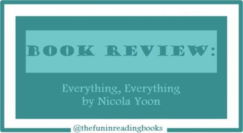 book review - everything, everything