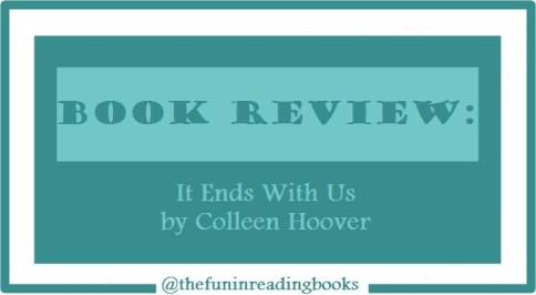 book review - it ends with us
