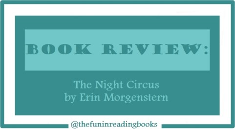 book review - the night circus