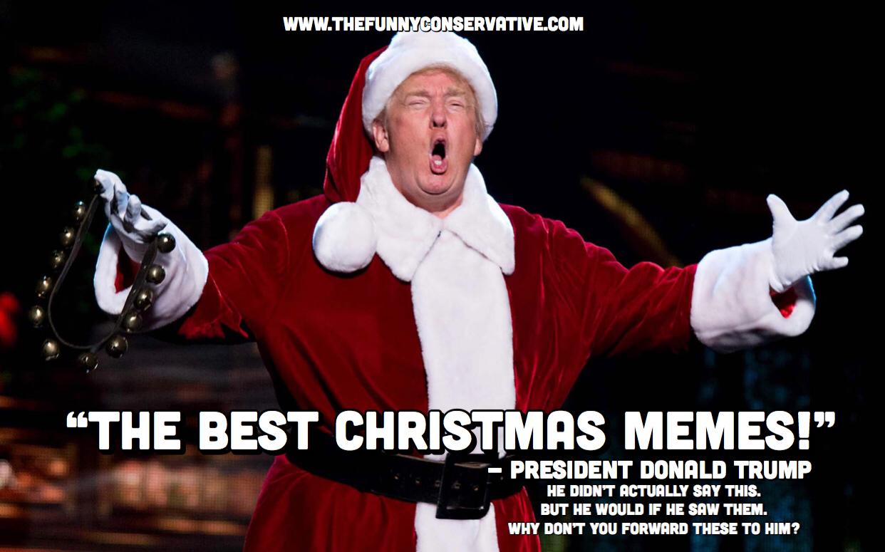 Merry Christmas Memes.Christmas Memes 21 Memes And Images Thefunnyconservative