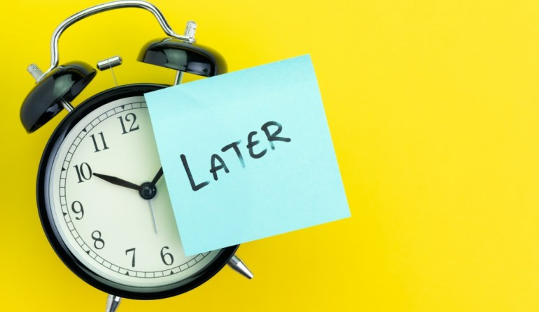 6 unique ways how to overcome procrastination with clock saying later