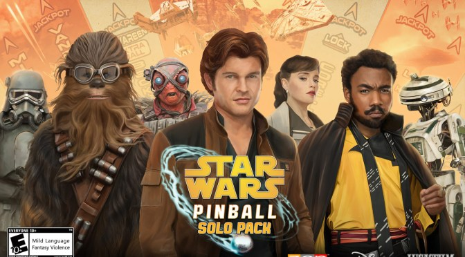 Solo: A Star Wars Story | The Pinball Strikes Back (And Blasts Into Pinball FX3)