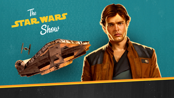 The Star Wars Show | First Look at New Scene from Solo Novelisation and Head of ILM Rob Bredow!