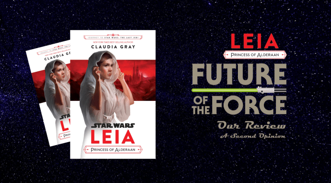 Book Review | Leia: Princess of Alderaan (A Second Opinion)