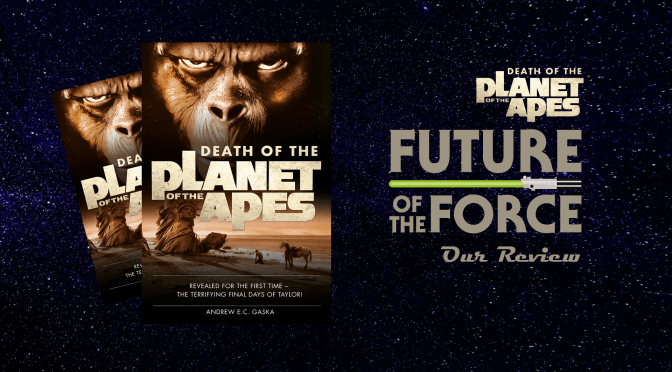 Book Review | Death Of The Planet Of The Apes