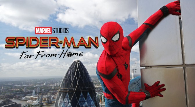 Spider-Man: Far From Home | New Trailer & Posters Swing In