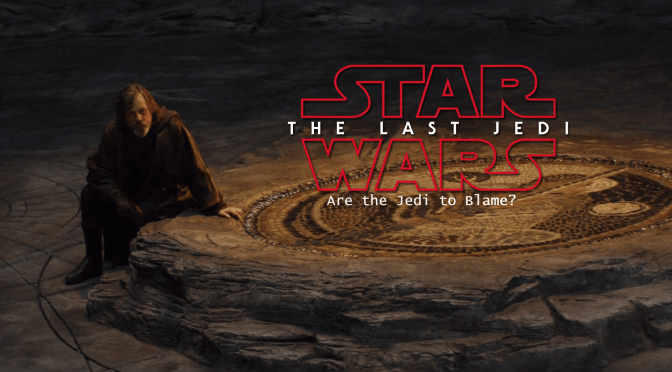 A Sequel Trilogy Question | Are the Jedi To Blame?