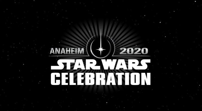 Star Wars Celebration Anaheim Update