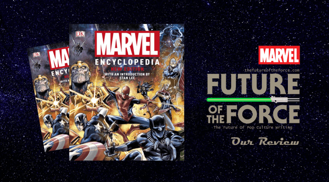 Book Review | Marvel Encyclopedia New Edition | Future of
