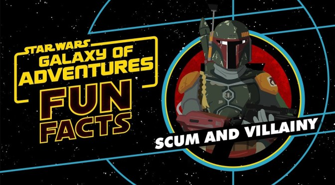 Star Wars: Galaxy of Adventures Fun Facts | Scum And Villainy
