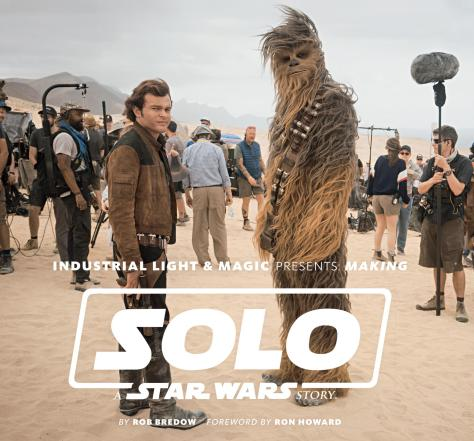 Book Review   Industrial Light & Magic Presents: Making Solo: A Star Wars Story