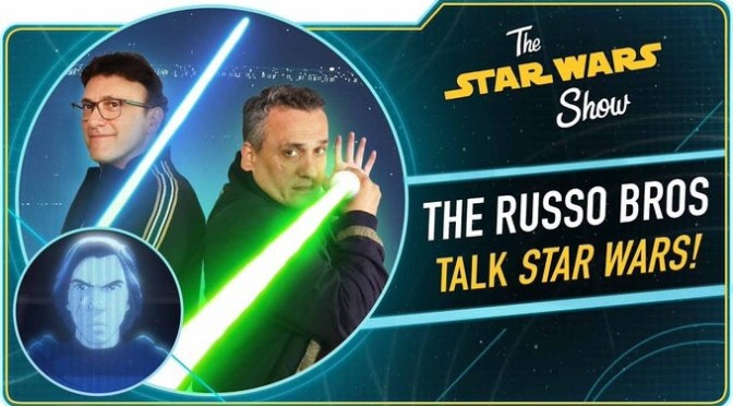 The Star Wars Show | The Russo Brothers Love Star Wars 3,000