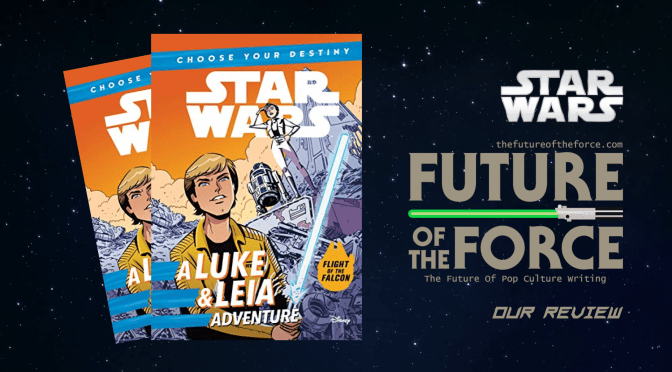 Book Review | Choose Your Destiny: A Luke and Leia Adventure