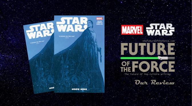 Comics Review | Star Wars Volume 9: Hope Dies