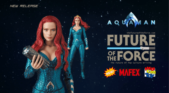 First Look | Mera (Aquaman) Mafex Medicom Toys