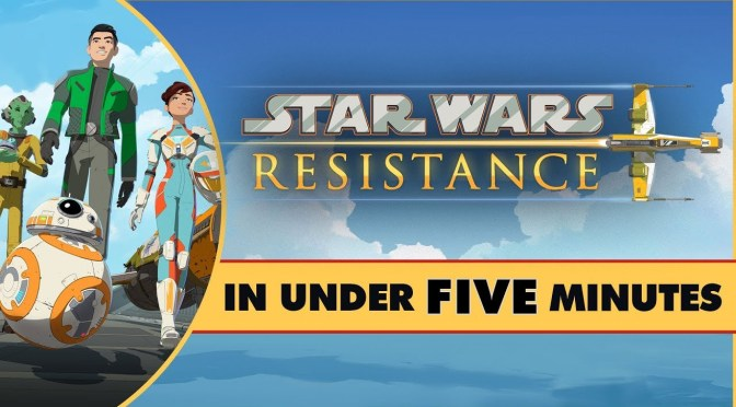 Star Wars In Under Five Minutes | Star Wars Resistance