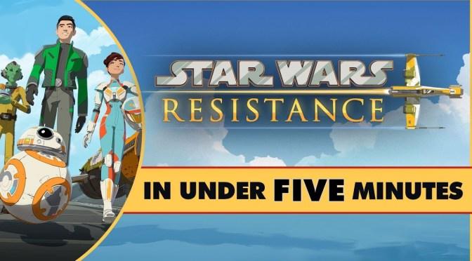 Star Wars In Under Five Minutes   Star Wars Resistance