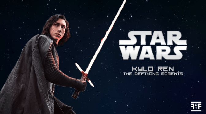 Star Wars | Defining Moments: Kylo Ren