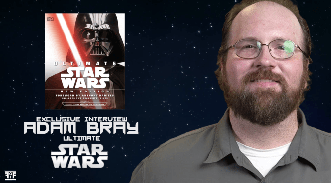 EXCLUSIVE | Interview with Adam Bray (Ultimate Star Wars)