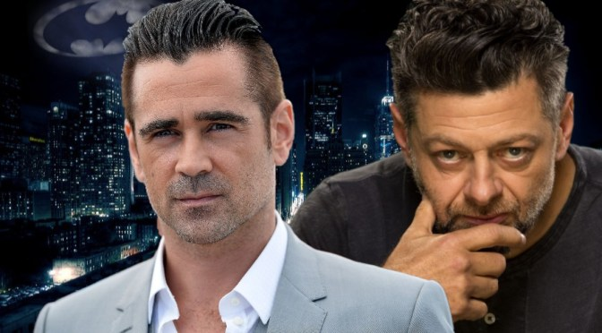 The Batman | Colin Farrell & Andy Serkis in Talks for Major Roles