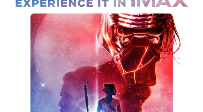 Star Wars: The Rise Of Skywalker | The IMAX Poster Awakens