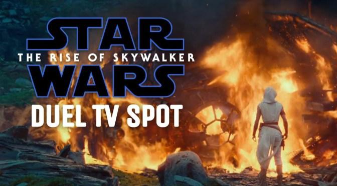 "Star Wars: The Rise of Skywalker | ""Duel"" TV Spot"
