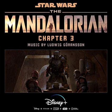 The Mandalorian Ludwig Göransson Chapter 3