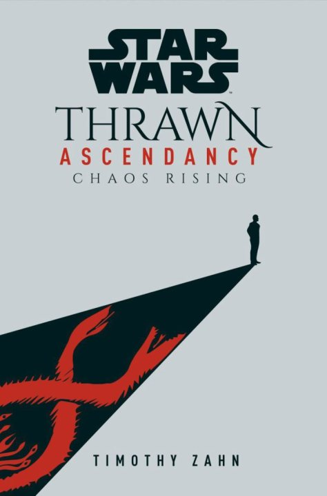 Thrawn Ascendancy Book 1: Chaos Rising Revealed