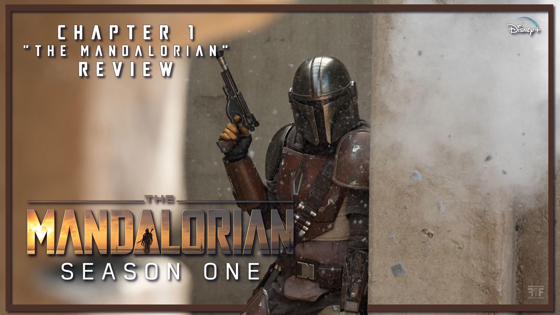 The Mandalorian Chapter 1 The Mandalorian Review